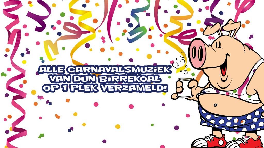 Alle carnavalsmuziek van Dun Birrekoal op één plek verzameld!